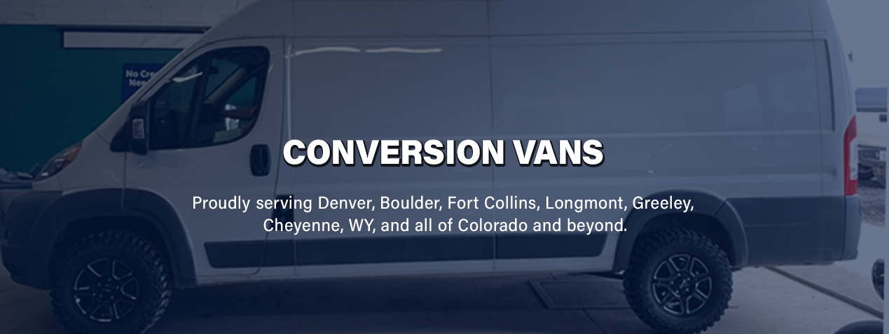 Conversion Vans at Off-Road Automotive | Fort Lupton CO