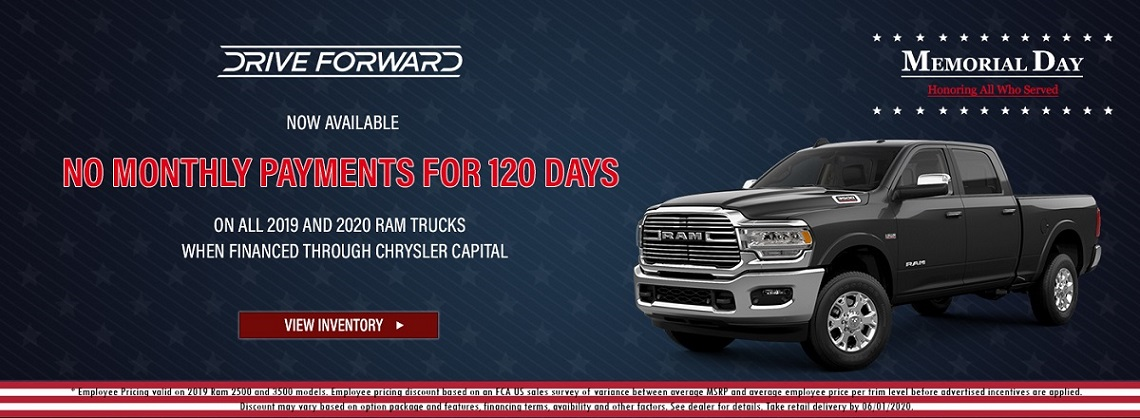 No Monthly Payment for 120 Days on all 2019 and 2020 Ram Trucks